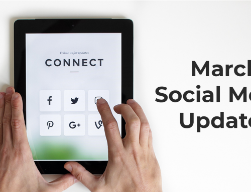 March Social Media Updates: Highlights from Facebook, Instagram and Snapchat