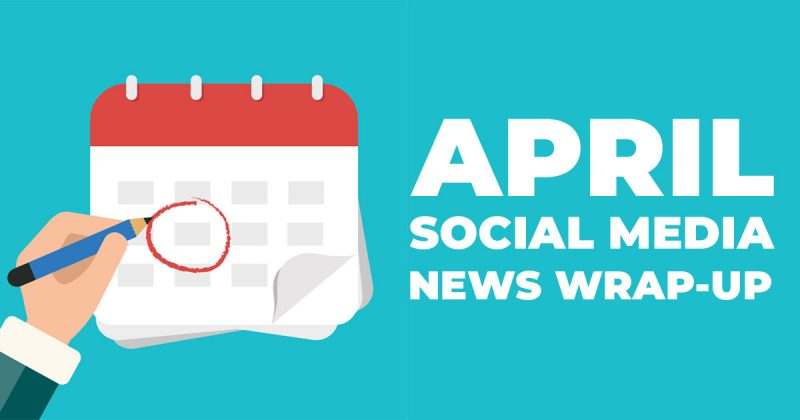 April social media news featured image